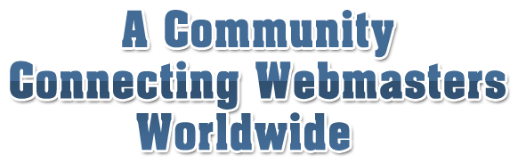 A webmaster's forum proving you friendly place to hangout and to discover new business on interent
